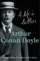 ARTHUR CONAN DOYLE. A Life in Letters.-ExLibrary