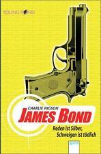 James Bond - Reden ist Silber, Schweigen ist tödlich von Charlie Higson...