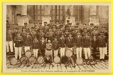 cpa Rare POITIERS (Vienne) Fanfare Band Musique UNION des CLAIRONS TAMBOURS