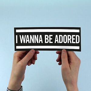 """The Stone Roses inspired """"I Wanna Be Adored"""" Bumper Sticker, Ian Brown, oasis"""