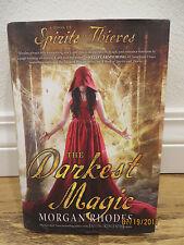 THE DARKEST MAGIC - RHODES, MORGAN - HCDJ Book Spirits & Thieves Magic Romance