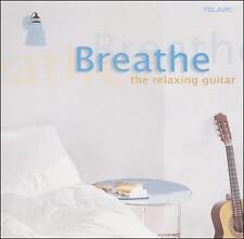 Breathe: The Relaxing Guitar (CD, Feb-2005, Telarc Distribution) FREE SHIPPING