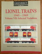 Greenberg's Guide to Lionel Trains 1945-1969 Vol. 7 Selected Variations