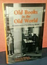 Old Books in Old World Reminiscences of Book Buying Abroad by Rostenberg hc 1996