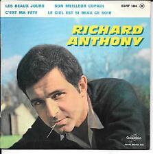 EP 4 TITRES--RICHARD ANTHONY--C'EST MA FETE / LES BEAUX JOURS