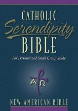 Catholic Serendiptiy Bible for Personal and Small Group Study [NAB -