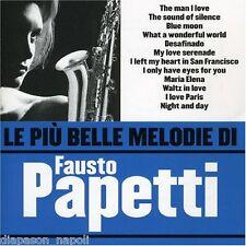 Fausto Papetti: Le Piu' Belle Melodie Di Fausto Papetti - CD