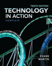 NEW Technology In Action, Complete (10th Edition) by Alan Evans