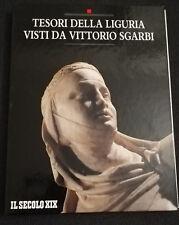 Tesori della Liguria visti da Vittorio Sgarbi - IL SECOLO XIX