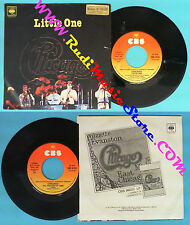 LP 45 7'' CHICAGO Little one Till the end of time 1977 italy CBS no cd mc dvd