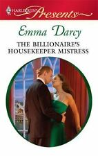 The Billionaire's Housekeeper Mistress (Harlequin Presents)