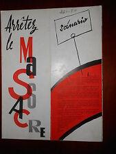 JEAN RICHARD ARRETEZ LE MASSACRE 1959 RARE SYNOPSIS