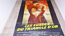 LES EVADES DU TRIANGLE D'OR !   affiche cinema