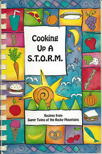 *ARVADA CO 2005 COOKING UP A S.T.O.R.M COOK BOOK *SUPER TWINS OF ROCKY MOUNTAINS