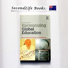 HARMONIZING GLOBAL EDUCATION: From Genghis Kahn To Facebook ~ Jon Baggaley 2012