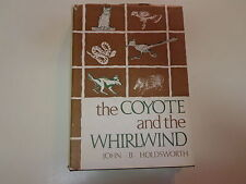 The Coyote and the Whirlwind 1973 John B Holdsworth Texas Natural History