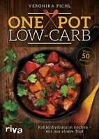 One Pot Low-Carb Kohlenhydratarm kochen mit nur einem Topf 50 Rezepte Buch Book