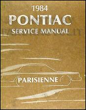 1984 Pontiac Parisienne Shop Manual 84 Service Repair Original OEM Book Brougham