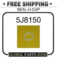 5J8150 - SEAL-U-CUP 1672294 for Caterpillar (CAT)