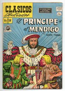 CLASICOS ILUSTRADOS #16 El Príncipe y el Mendigo, La Prensa Mexican Comic 1953