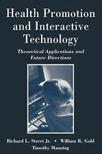 Health Promotion and Interactive Technology: Theoretical Applications and Future