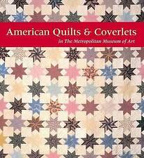 American Quilts and Coverlets in The Metropolitan Museum of Art by Amelia Peck