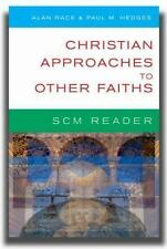 Scm Reader: Christian Approaches to Other Faiths by
