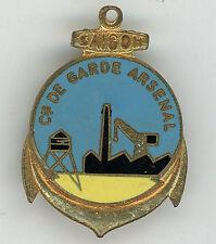 Compagnie de Garde Arsenal SAIGON Insigne Indochine Augis
