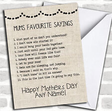 Funny Mums Favourite Sayings Mothers Day Customised Card