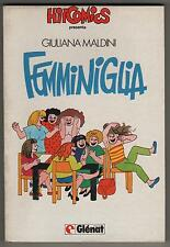 giuliana maldini FEMMINIGLIA glénat HIT COMICS 7 glenat & hitcomics