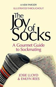 The Joy of Socks: A Parody, Rees, Lloyd New 9781472125309 Fast Free Shipping..