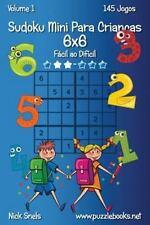 Sudoku para Crianças: Sudoku Mini para Crianças 6x6 - Fácil Ao Difícil -...