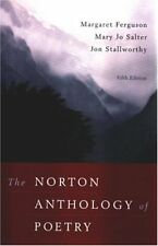The Norton Anthology of Poetry,Margaret Ferguson, Mary Jo Salter, Jon Stallwort