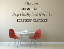 Laundry Room/kitchen vinyl wall art quote- memorable days quote
