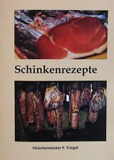 57 leckere Schinkenrezepte (Broschüre) räuchern und pökeln Wurstrezepte