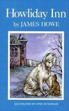 Howliday Inn: By Howe, James