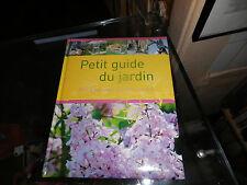 Petit guide du jardin, Pas à pas vers le jardin parfait, Hans-Werner Bastian