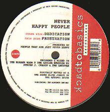 NEVER HAPPY PEOPLE - Dedication / Frustration - back to basics - B2B 1009 - Uk