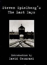 Steven Spielberg's  Last Days by Steven Spielberg (Hardback, 1999)