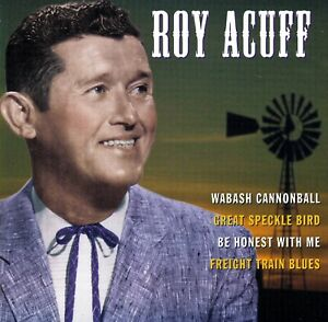 ROY ACUFF - Famous Country Music Makers - Castle Pulse PLS CD 452