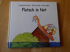 Flutsch in Not