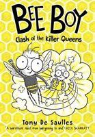 Bee Boy: Clash of the Killer Queens - Tony De Saulles - PAPERBACK - NEW