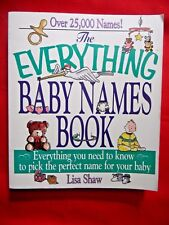 The Everything Baby Names Book by Lisa Shaw