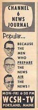 1960 WCSH PORTLAND,MAINE TV AD~CHANNEL 6 NEWS JOURNAL~MEN WHO PREPARE & AIR NEWS