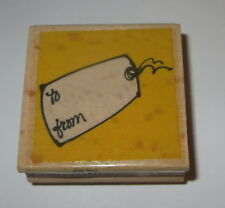 Gift Tag Rubber Stamp To From Wood Mounted Birthday Holidays