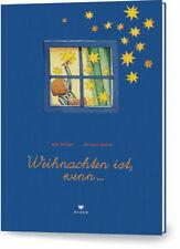 Weihnachten ist, wenn ...  Ab 3 Jahre. 36 Seite. Gebunden Max Bolliger + BONUS