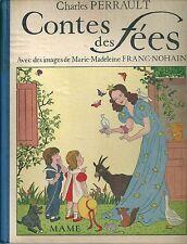 Charles Perrault Contes de fées Marie Madeleine Franc Nohain Mame 1942 enfantina