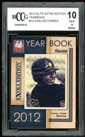 2012 Elite Extra Edition Yearbook #10 Carlos Correa Rookie Card BGS BCCG 10 Mint