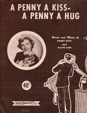 A Penny A Kiss A Penny A Hug 1950 Piano Sheet Music Dinah Shore Buddy Kaye