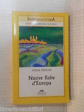 NUOVE FIABE D EUROPA Anna Ferrari Nicoletta Bortolotti Mursia 2005 narrativa di